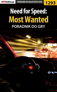 "Need for Speed: Most Wanted - poradnik do gry - Piotr ""MaxiM"" Kulka - ebook"