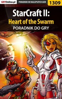 StarCraft II: Heart of the Swarm - poradnik do gry - Asmodeusz - ebook