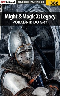 Might  Magic X: Legacy - poradnik do gry