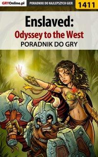 """Enslaved: Odyssey to the West - poradnik do gry - Patrick """"Yxu"""" Homa - ebook"""