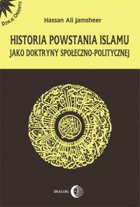 Historia powstania islamu jako doktryny społeczno - politycznej