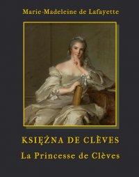 Księżna de Clèves - La Princesse de Clèves