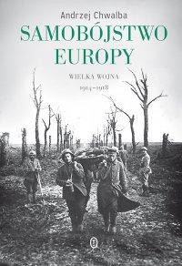 Samobójstwo Europy - Andrzej Chwalba - ebook