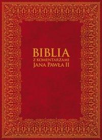 Biblia z Komentarzami Jana Pawła II
