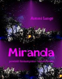 Miranda - powieść fantastyczno-metafizyczna - Antoni Lange - ebook