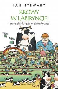 Krowy w labiryncie i inne eksploracje matematyczne