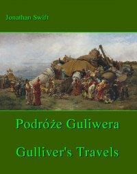 Podróże Gulliwera. Gulliver's Travels - Jonathan Swift - ebook
