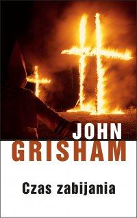 Czas zabijania - John Grisham - ebook