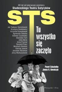 STS - tu wszystko się zaczęło - Janusz Kowalczyk - ebook