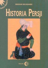 Historia Persji. Tom II - Bogdan Składanek - ebook