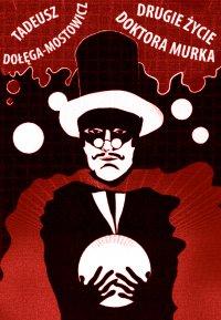 Drugie życie doktora Murka - Tadeusz Dołęga-Mostowicz - ebook