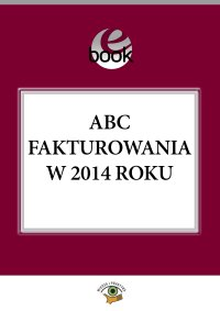 ABC fakturowania w 2014 roku
