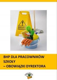 BHP dla pracowników szkoły - obowiązki dyrektora