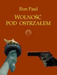 Wolność pod ostrzałem - Ron Paul - ebook