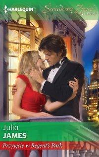 Przyjęcie w Regent's Park - Julia James - ebook