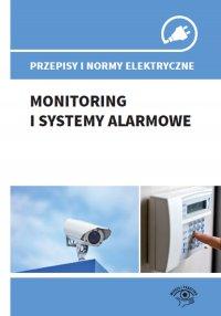Przepisy i normy elektryczne - monitoring i systemy alarmowe