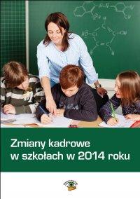 Zmiany kadrowe w szkołach w 2014 roku