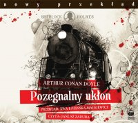 Pożegnalny ukłon - Arthur Conan Doyle - audiobook