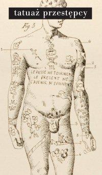 Tatuaż przestępcy - Cesare Lambroso - ebook