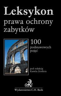 Leksykon prawa ochrony zabytków - Tomasz Bąkowski - ebook