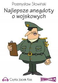Najlepsze anegdoty o wojskowych