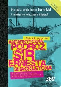 Antarktyczna podróż sir Ernesta Shacketona - Alfred Lansing - ebook