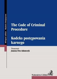 Kodeks postępowania karnego. The Code of Criminal Procedure