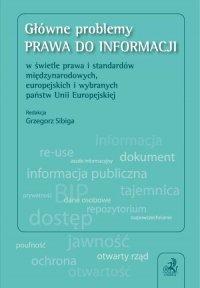 Główne problemy prawa do informacji w świetle prawa i standardów międzynarodowych, europejskich i wybranych państw Unii Europejskiej.