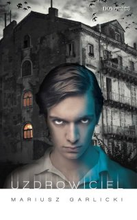 Uzdrowiciel - Mariusz Garlicki - ebook