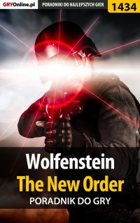 Wolfenstein: The New Order - poradnik do gry