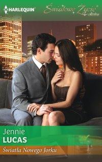 Światła Nowego Jorku - Jennie Lucas - ebook