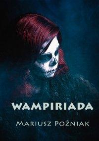 Wampiriada - Mariusz Poźniak - ebook