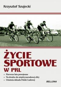 Życie sportowe w PRL