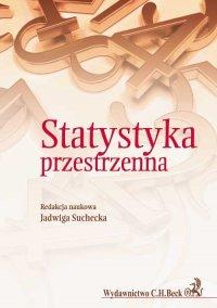 Statystyka przestrzenna. Metody analizy struktur przestrzennych - Jadwiga Suchecka - ebook