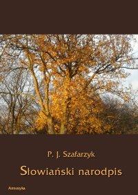 Słowiański narodpis - Paweł Józef Szafarzyk - ebook