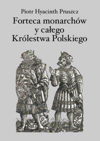 Forteca monarchów i całego Królestwa Polskiego duchowna...