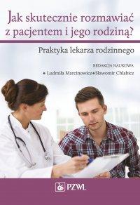 Jak skutecznie rozmawiać z pacjentem i jego rodziną?