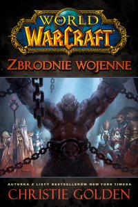 World of Warcraft: Zbrodnie wojenne