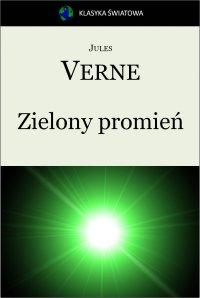 Zielony promień - Jules Verne - ebook