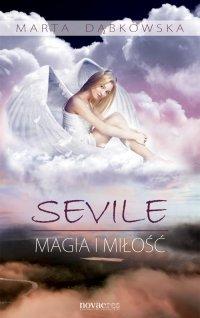 Sevile. Magia i miłość