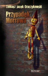 Przypadek Morrowa - Tomasz Graczykowski - ebook