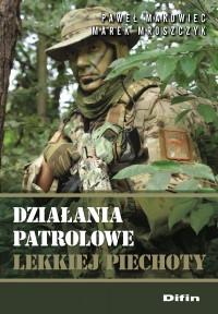 Działania patrolowe lekkiej piechoty - Paweł Makowiec - ebook