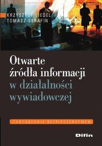 Otwarte źródła informacji w działalności wywiadowczej - Krzysztof Liedel - ebook