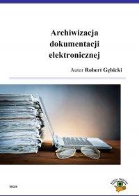 Archiwizacja dokumentacji elektronicznej