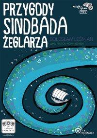 Przygody Sindbada żeglarza - Bolesław Leśmian - audiobook