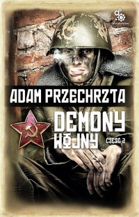 Demony wojny. Część 2 - Adam Przechrzta - ebook