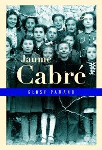 Głosy Pamano. Edycja z autografem - Jaume Cabre - ebook
