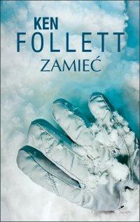Zamieć - Ken Follett - ebook