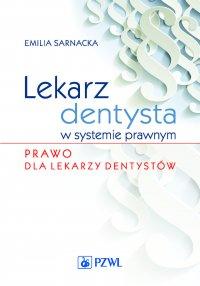 Lekarz dentysta w systemie prawnym