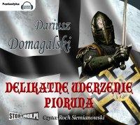 Delikatne uderzenie pioruna - Dariusz Domagalski - audiobook